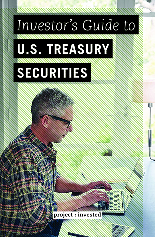 Investor's Guide to U.S. Treasury Securities *Temporarily Sold Out