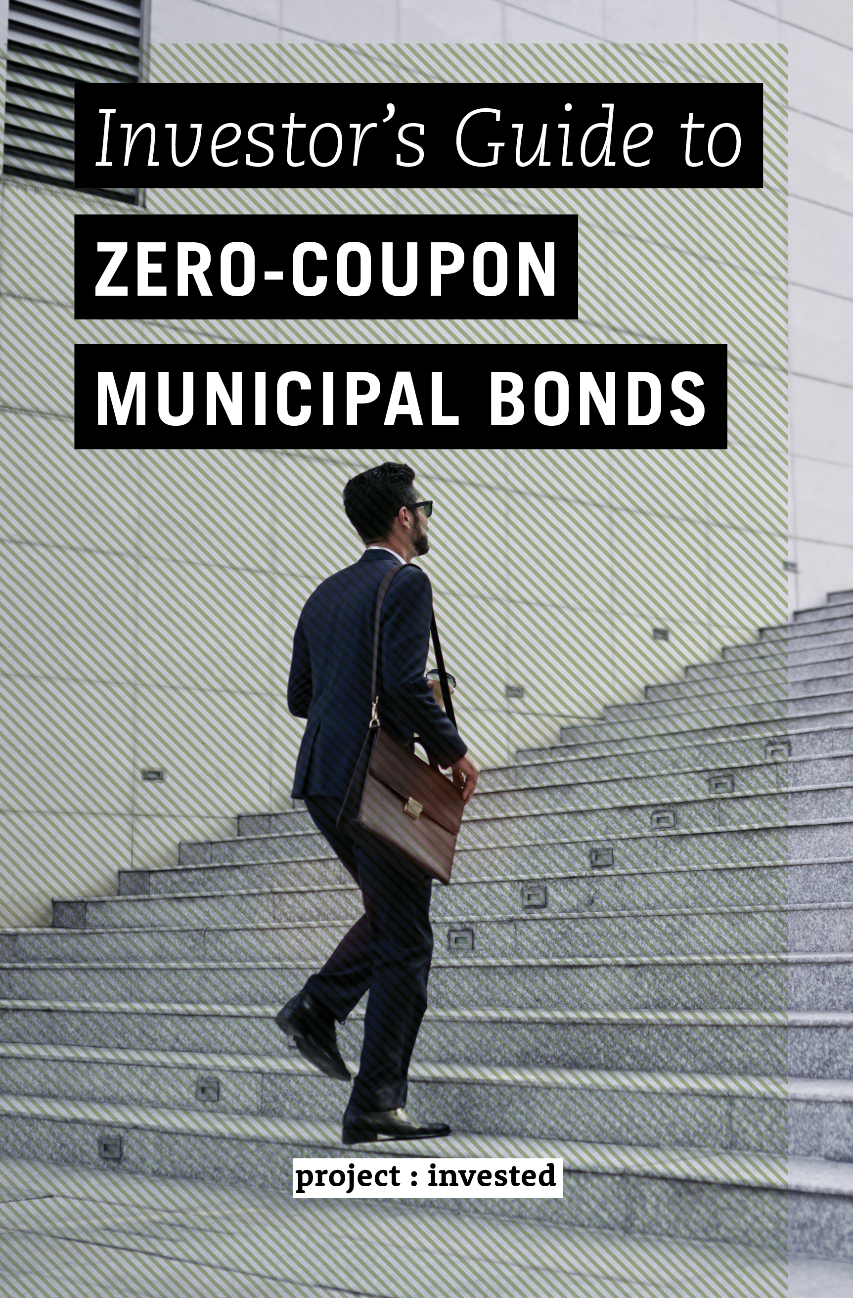 Investor's Guide to Zero-Coupon Municipal Bonds